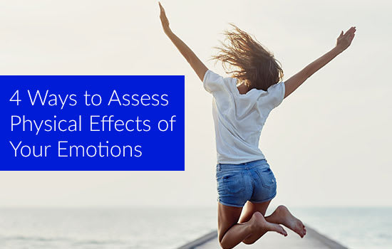 4 Ways to Assess Physical Effects of Your Emotions, Marshall Connects