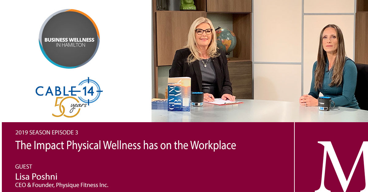 Business Wellness in Hamilton, Episode 3