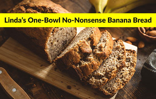 Linda's One-Bowl No-Nonsense Banana Bread, Marshall Connects