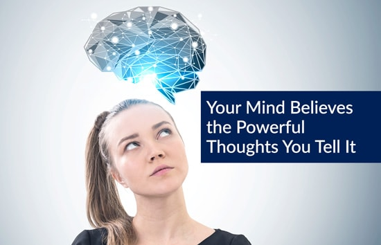Your Mind Believes the Powerful Thoughts You Tell It, Marshall Connects