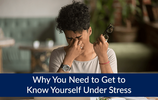 Why You Need to Get to Know Yourself Under Stress, Marshall Connects