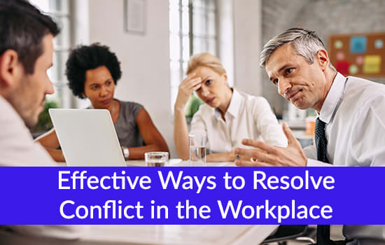Effective Ways to Resolve Conflict in the Workplace, Marshall Connects