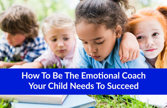 How To Be The Emotional Coach Your Child Needs To Succeed, Marshall Connects