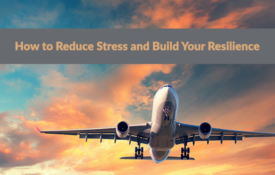 How to Reduce Stress and Build Your Resilience, Marshall Connects