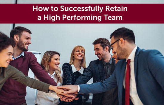 How to Successfully Retain a High Performing Team, Marshall Connects