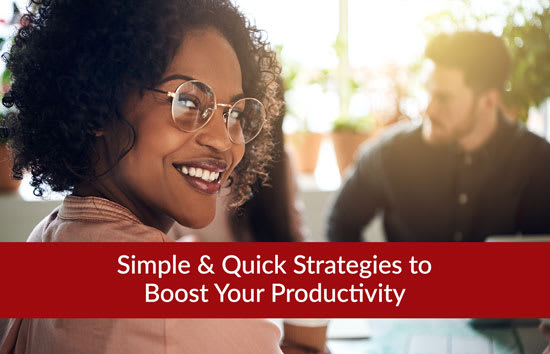 Simple & Quick Strategies to Boost Your Productivity, Marshall Connects