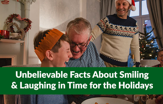 Unbelievable Facts About Smiling & Laughing For The Holidays, Marshall Connects, Ontario