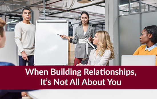 When Building Relationships, It's Not All About You, Marshall Connects