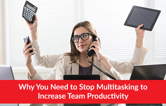 Why You Need to Stop Multitasking to Increase Team Productivity, Marshall Connects