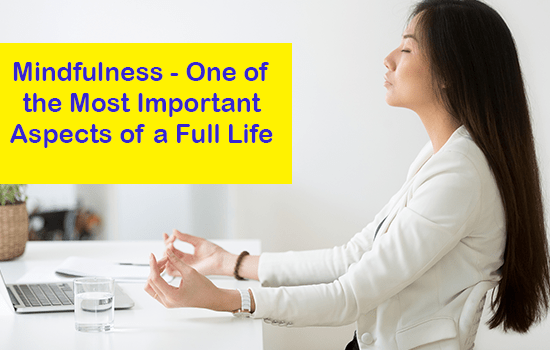Mindfulness - One of the Most Important Aspects of a Full Life, Marshall Connects